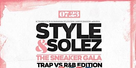 Style & Solez (The Sneaker Gala): Trap VS R&B Edition tickets