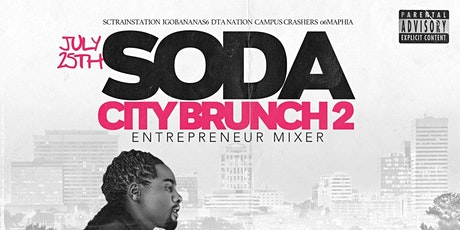 Soda City Brunch 2: Entrepreneur Mixer tickets