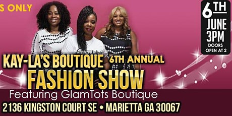 Kay-La's Boutique 6th Annual Fashion Show tickets
