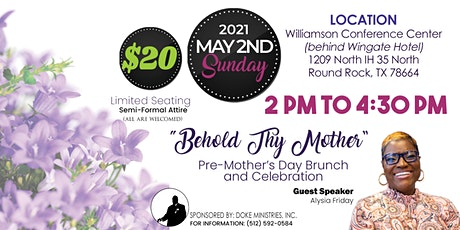 """Behold Thy Mother"" Pre-Mother's Day Brunch and Celebration tickets"