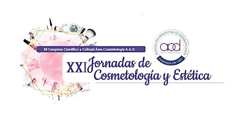 XVIJ ORNADAS DE COSMETOLOGÍA Y ESTÉTICA - XII CONGRESO CIENTÍFICO  ON LIVE entradas