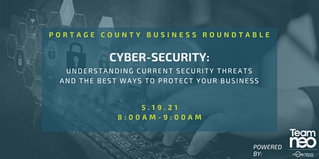 Portage County Business Roundtable: Cyber-Security tickets