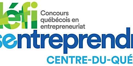 Gala régional - Défi OSEntreprendre Centre-du-Québec billets