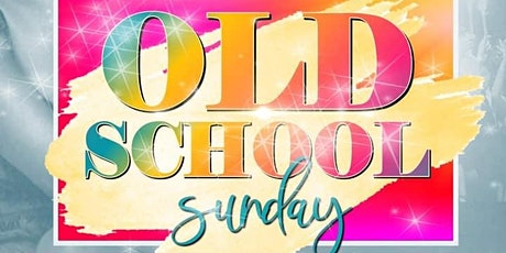 Old School  Live R&B Music Sunday's tickets
