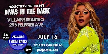 Divas In The Dark [Windsor] with Tynomi Banks tickets
