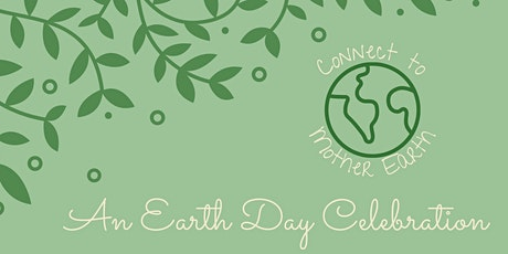 Earth Day Celebration + Root Chakra Nurturing Event tickets