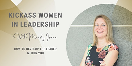 Kickass Women in Leadership tickets