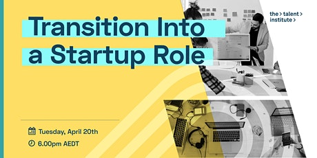 Transition Into a Startup Role tickets