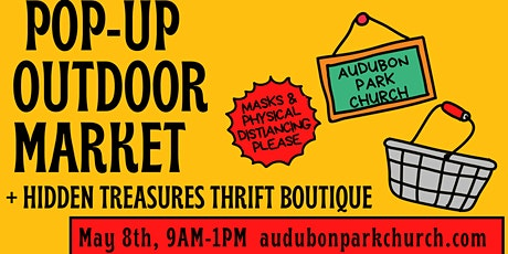 May Pop Up Market Booth Space Rental at Audubon Park Church tickets