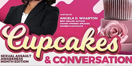 Cupcakes & Conversations Sexual Assault Awareness Month Edition tickets
