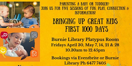 Bringing Up Great Kids - First 1000 Days tickets