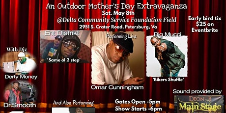 PETERSBURG VA MOTHERS DAY EXTRAVAGANZA tickets