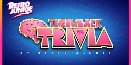 Throwback Trivia Night @ Retro Junkie 6PM tickets