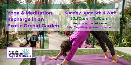 Yoga Recharge in an Exotic Orchid Garden (6/20) tickets