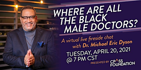 CPASS Foundation presents a fireside chat with Dr. Michael Eric Dyson tickets