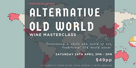 Alternative Old World Wine Masterclass tickets
