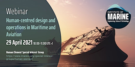 WEBINAR: Human-centred design and operations in Maritime and Aviation tickets