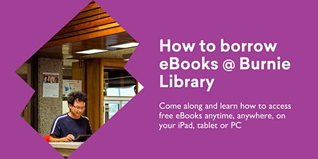 How to Borrow eBooks @ Burnie Library tickets