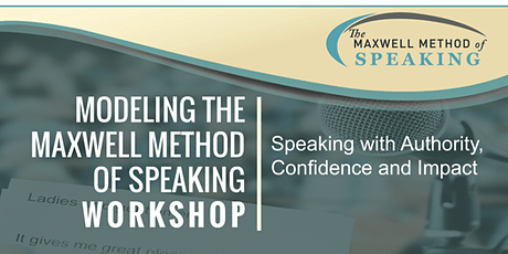 Maxwell Method of Speaking Lunch and Learn tickets