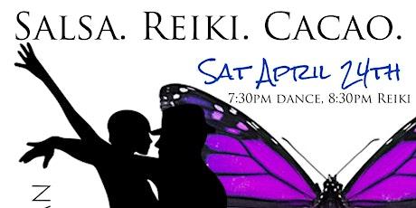 Salsa. Reiki. Cacao. FREE Event @ Rootbound April 24th tickets