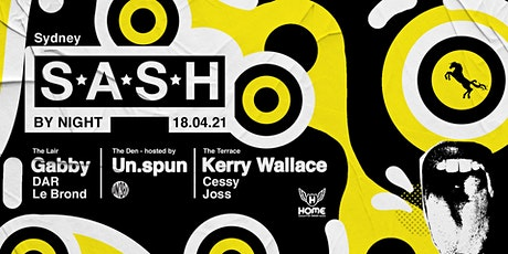 ★ S.A.S.H By Night ★ Sunday 18th April ★ tickets
