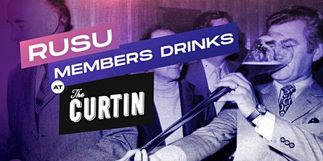 RUSU Members Drinks @ The Curtin tickets