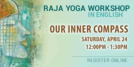 OUR INNER COMPASS - Raja Yoga Workshop in English (Online) tickets