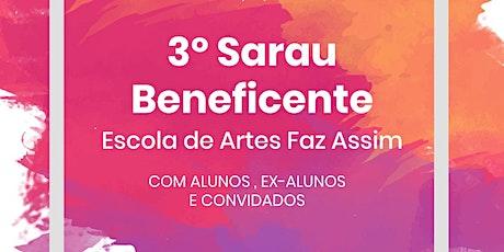 3º Sarau Beneficente da Escola de Artes Faz Assim ingressos