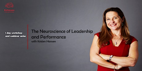 The Neuroscience of Leadership and Performance tickets