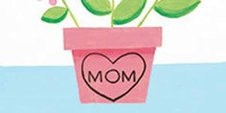 Mommy's Day Painting tickets