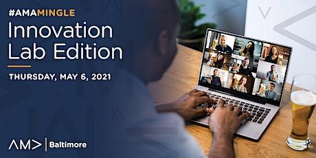 #AMAMingle: Innovation Lab Edition tickets