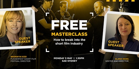 Masterclass: How to break into the short film industry | Sydney tickets