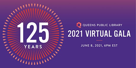 Queens Public Library 2021 Virtual Gala tickets