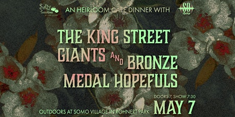 The King Street Giants & Bronze Medal Hopefuls at SOMO Grove Dinner Series tickets