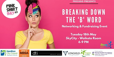 Breaking Down the 'B' word - Networking and Fundraising Event tickets