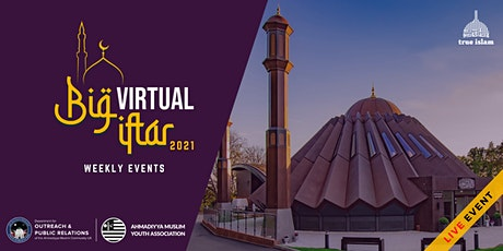 The Big Virtual Iftar 2021 tickets