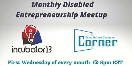 Monthly Disabled Entrepreneurship Meetup tickets