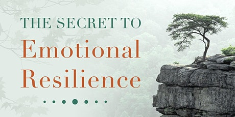 The Secret to Emotional Resilience tickets