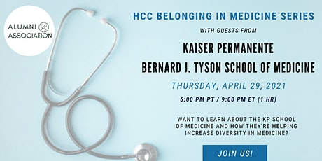 HCC Belonging in Medicine Series: Learn about the KP School of Medicine tickets