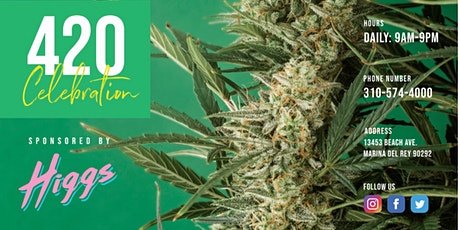 420 Cannabis Celebration Presented by Marina Caregivers & Higgs tickets