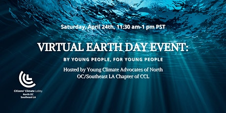 Virtual Earth Day Event: By Young People, for Young People tickets
