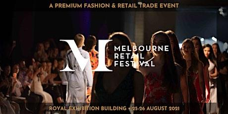 Melbourne Retail Festival • August 2021 tickets