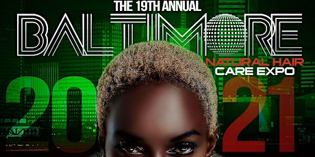19th Annual Baltimore Natural Hair Care Expo 2021 tickets