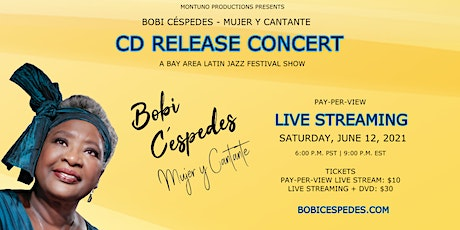 Bobi Céspedes - Mujer y Cantante CD Release Livestreaming Concert tickets