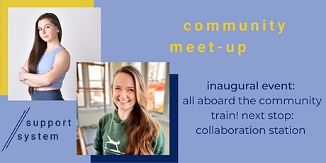 Support System Community Inaugural Meet-Up Collaboration Station tickets