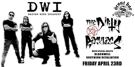 DWI (Driven With Insanity) & The Dirty Reckless + special guests tickets