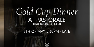 Pastorale Gold Cup Dinner