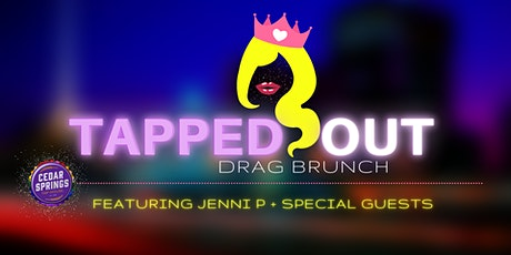 Tapped Out Drag Brunch tickets