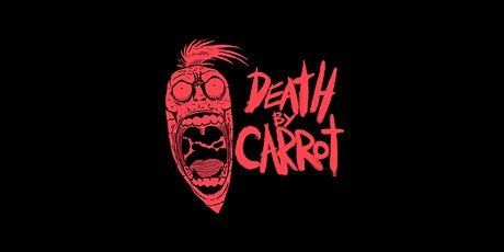 NVI Presents: Death By Carrot tickets