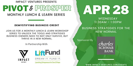 Demystifying Business Credit with Charles Schwab Bank + Lift Fund tickets
